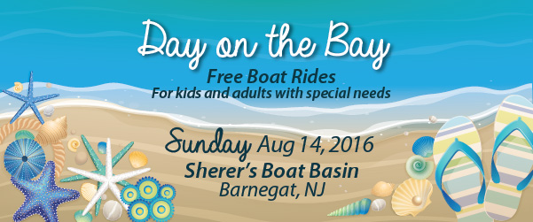 Day on the Bay Free boat Rides for kids and adults with special needs Sunday August 14 2016 Sherer's Boat Basin Barnegat NJ