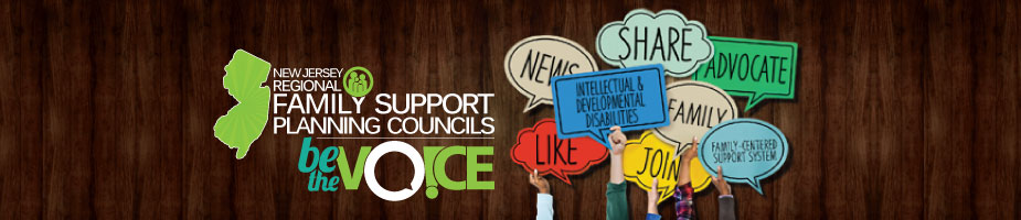 new-jersey-regional-family-support-planning-council-be-the-voice-news-like-intellectual-and-developmental-disabilities-join-share-family-advocate-family-centered-support-system