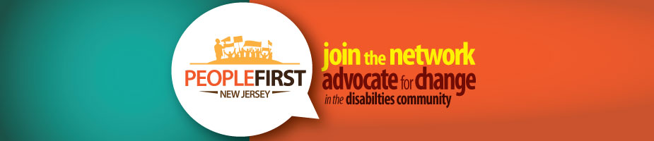 people-first-new-jersey-join-the-network-advocate-for-change-in-the-disabilities-communtiy