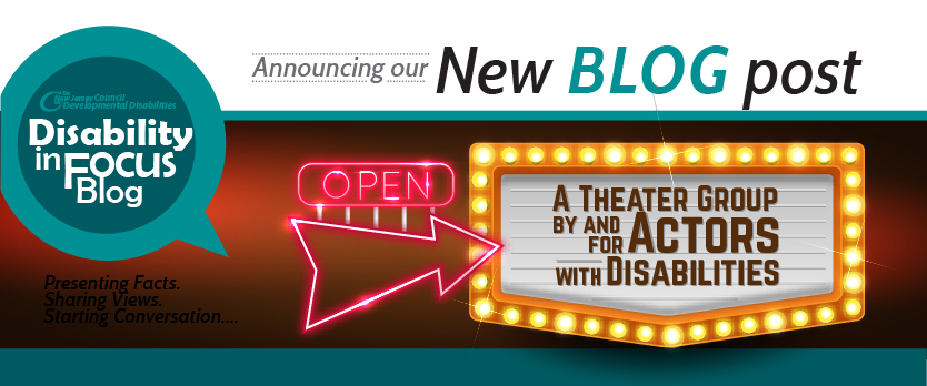 A Theater Group By And For Actors with Disabilities