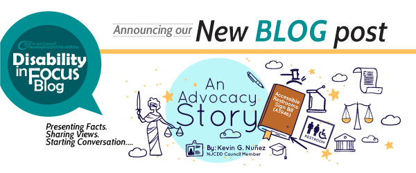 An-Advocacy-Story-By Kevin G. Nunez, NJCDD Council Member