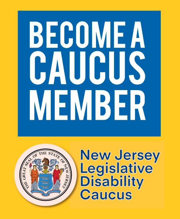Become a Caucus Member- NJ Legislative Disability Caucus