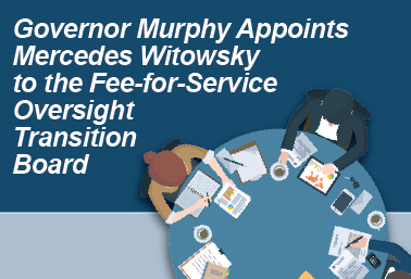 Governor Murphy Appoints Mercedes Witowsky to the Fee-for-Service Oversight Transition Board