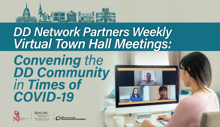 DD Network Partners Weekly Virtual Town Meetings: convening the DD Community in the times of Covid-19