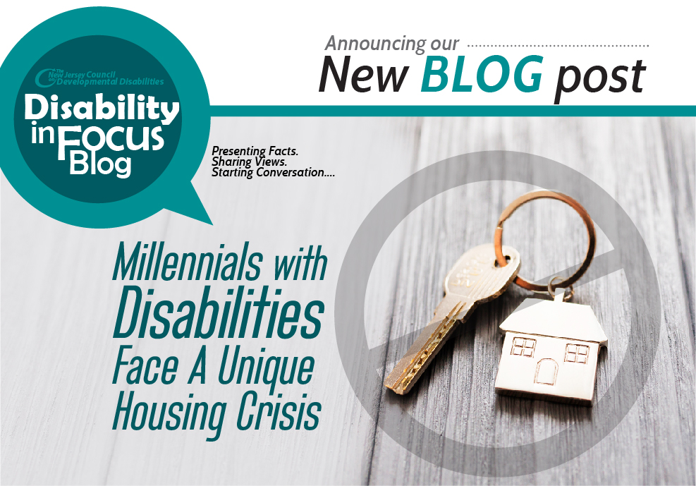 Disability in Focus Blog Post - Millennials with Disabilities Face A Unique Housing Crisis
