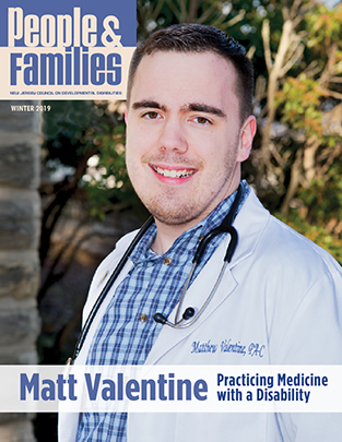 NJCDD-People and Families Winter 2019 Magazine Matt Valentine Practicing Medicine with a Disability-Thumbnail
