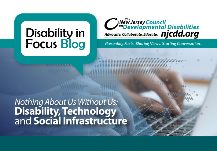 Nothing-About-Us-Without-Us--Disability,-Technology-and-Social-Infrastructure