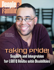 NJCDD-People and Families Magazine Winter 2018 Issue Taking Pride