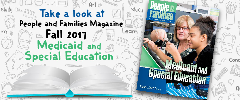 PeopleFamilies-Fall-2017-Medicaid and Special Education