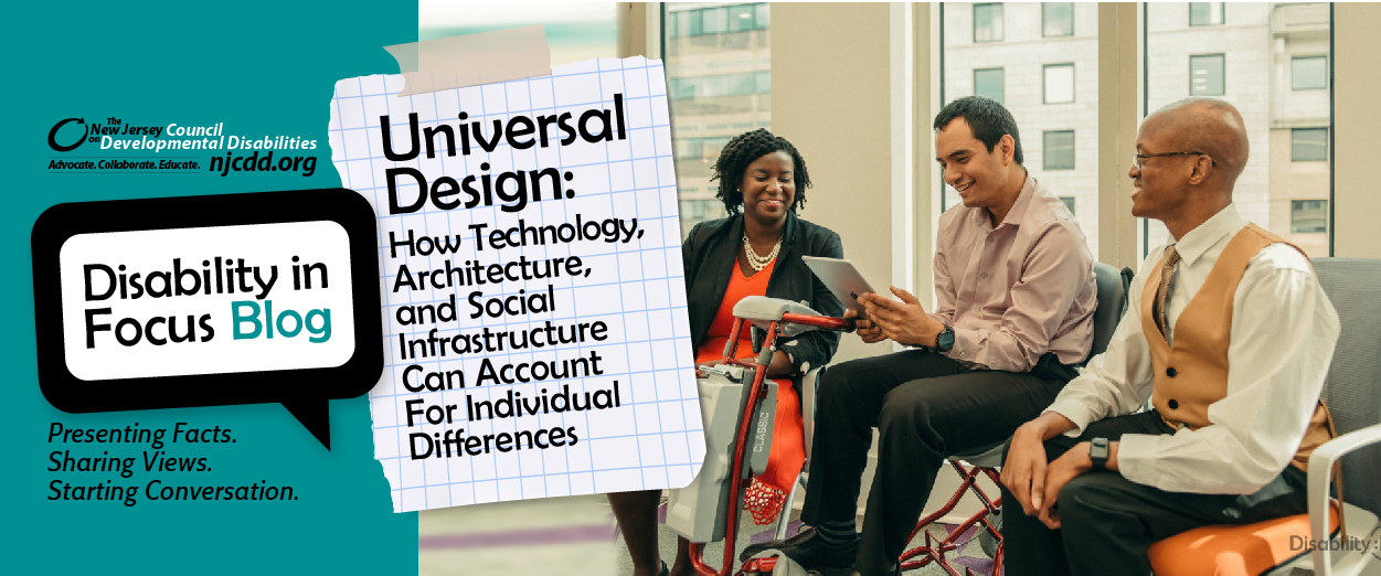 Universal DesignHow TechnologyArchitectureand Social Infrastructure Can Account For Individual Differences-02